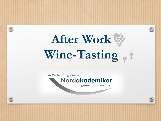 AfterWork Networking Wine-Tasting 2019