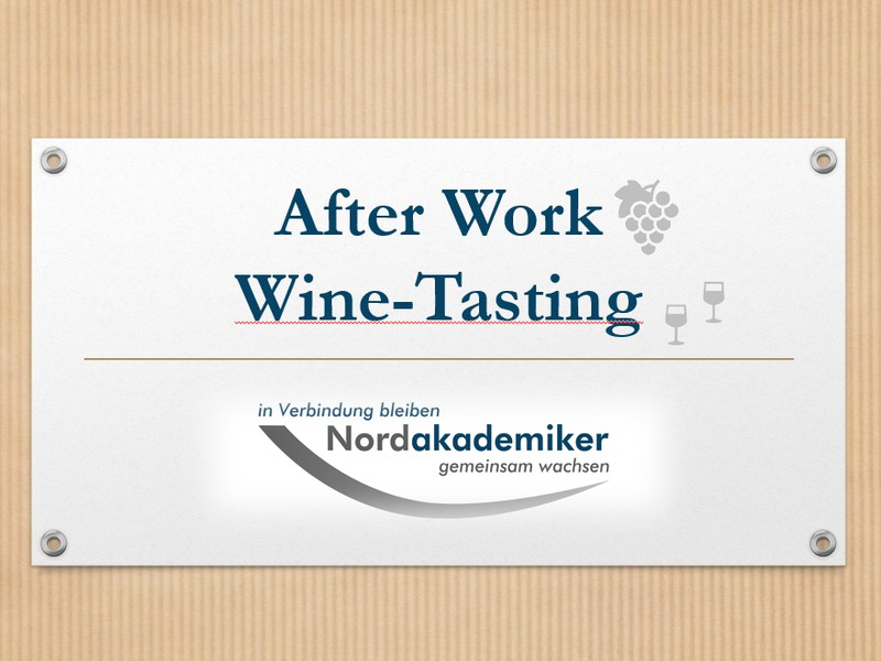 AfterWork Networking Wine-Tasting 2019 I Eimsbüttel